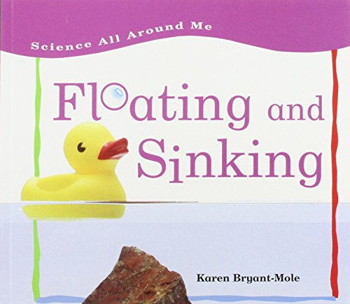 Floating and Sinking (Science All Around Me)