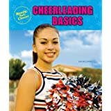 Cheerleading Basics (Ready, Set, Cheer!) ~ Lisa Mullarkey