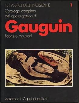 Catalogo Completo Dell'opera Grafica Di Paul Gauguin