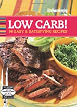 Good Housekeeping Low Carb!: 90 Easy & Satisfying Recipes (Good Housekeeping Cookbooks)