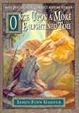 Once Upon A More Enlightened Time (The Politically Correct Storybook Book 2) (English Edition)