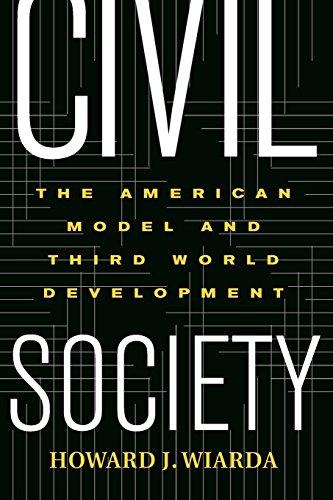 Civil Society: The American Model And Third World Development