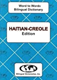 img - for English-Haitian Creole & Haitian-Creole-English Word-to-word Dictionary: Suitable for Exams book / textbook / text book