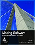Making Software: What Really Works, and Why We Belive It