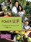 Power UP: Transform Your Life and Hea...