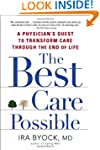 The Best Care Possible: A Physician's...