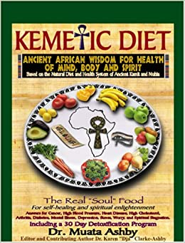 The Kemetic Diet Food For Body