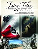 img - for Fairy Tales, Patriotism the Nation State: The Rise of the Modern West and the Response of the World book / textbook / text book