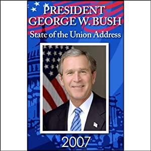 2007 State of the Union Address | [George W. Bush]