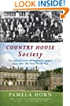 Country House Society: The Private Li...