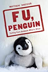 F U, Penguin
