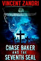 Chase Baker And The Seventh Seal: (a Chase Baker Thriller No. 9)