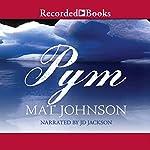 Pym | Mat Johnson