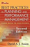 img - for Best Practices in Planning and Performance Management: From Data to Decisions (Wiley Best Practices) by David A. J. Axson (2007-01-30) book / textbook / text book