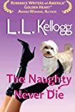 The Naughty Never Die: The Seduction Series--Book Two (Volume 2)
