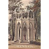 Regency Cheshireby Sue Wilkes