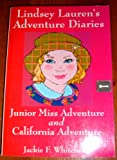 img - for Lindsey Lauren's Adventure Diaries (Junior Miss Adventure and California Adventure) book / textbook / text book