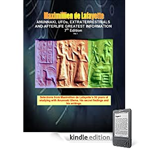 Anunnaki, UFOs, Extraterrestrials And Afterlife Greatest Information. Vol 1. 7th Edition. (Anunnaki & Ulema Series)
