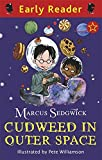 Cudweed in Outer Space (Early Reader)