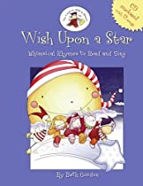 Wish Upon a Star: Whimsical Rhymes to Read and Sing (CD enclosed) (The the Land of Milk & Honey)