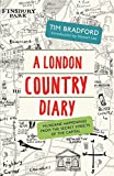 LONDON COUNTRY DIARY