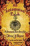 An Automated Death ( Steampu... - Teresa Reasor