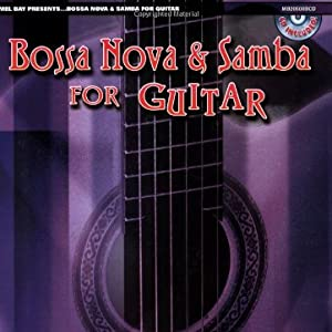 Bossa Nova and Samba for Guitar (Mel Bay Presents)