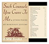 Such Counsels You Gave to Me & Other Poems