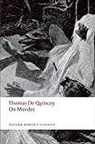 img - for On Murder (Oxford World's Classics) book / textbook / text book