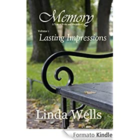 Memory:  Volume 1, Lasting Impressions, A Tale of Pride and Prejudice (Memory:  A Tale of Pride and Prejudice)
