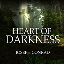 Heart of Darkness Audiobook by Joseph Conrad Narrated by Austin Vanfleet