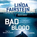 Bad Blood (       UNABRIDGED) by Linda Fairstein Narrated by Barbara Rosenblat