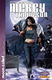 img - for Patricia Briggs' Mercy Thompson: Moon Called Vol. 1 book / textbook / text book