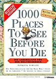 1000 Places to see before you die: Die Lebensliste für den Weltreisenden