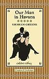 Graham Greene Our Man in Havana