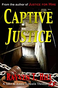 (FREE on 11/20) Captive Justice: A Private Investigator Mystery Series by Rayven T. Hill - http://eBooksHabit.com
