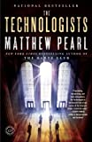 img - for The Technologists (with bonus short story The Professor's Assassin): A Novel book / textbook / text book
