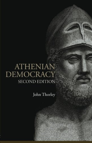 Athenian Democracy (Lancaster Pamphlets in Ancient History) PDF