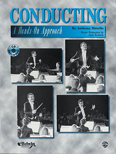 Conducting -- A Hands-On Approach