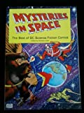 Mysteries in Space: The Best of DC Science Fiction Comics