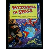 Mysteries in Space: The Best of Dc Science-Fiction Comicsby Uslan
