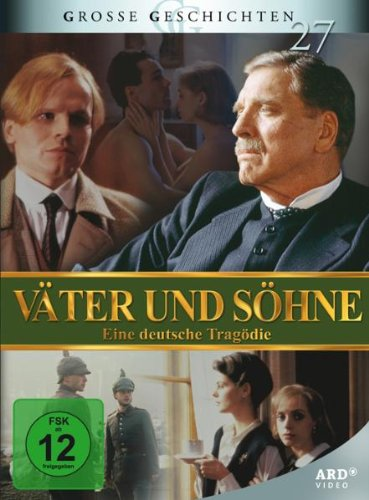 Große Geschichten 27 - Väter und Söhne - Eine deutsche Tragödie [4 DVDs]