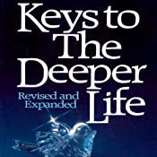 Keys to the Deeper Life | [A. W. Tozer]