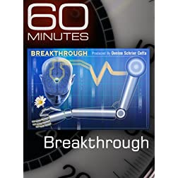 60 Minutes - Breakthrough
