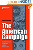 The American Campaign: U.S. Presidential Campaigns and the National Vote