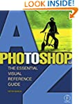 Photoshop 6.0 A to Z: The Essential V...