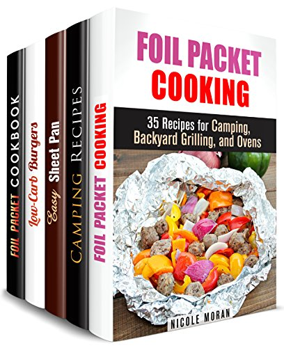 Campfire Recipes Box Set (5 in 1): Outdoor Cooking Recipes for Camping, Backyard, Grilling and Oven (Outdoor Cookbook) by Nicole Moran, Megan Beck, Emma Melton, Brittany Lewis, Vanessa Riley