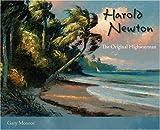 Harold Newton: The Original Highwayman Gary Monroe