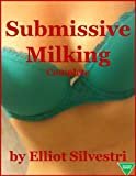 Submissive Milking (Complete)