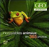 echange, troc Collectif - Calendrier Géo : Incroyables animaux